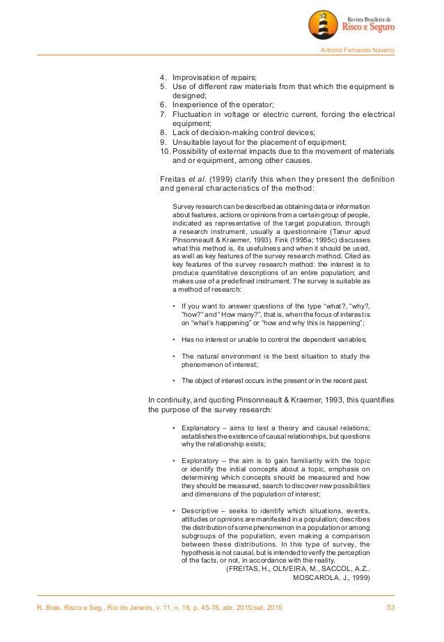 R. Bras. Risco e Seg., Rio de Janeiro, v. 11, n. 19, p. 45-78, abr. 2015/set. 2015 53 Antonio Fernando Navarro 4. Improv...