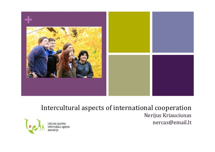 +         Intercultural	   aspects	   of	   international	   cooperation	                                                 ...