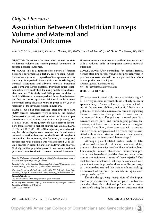 Original Research Association Between Obstetrician Forceps Volume and Maternal and Neonatal Outcomes Emily S. Miller, MD,M...