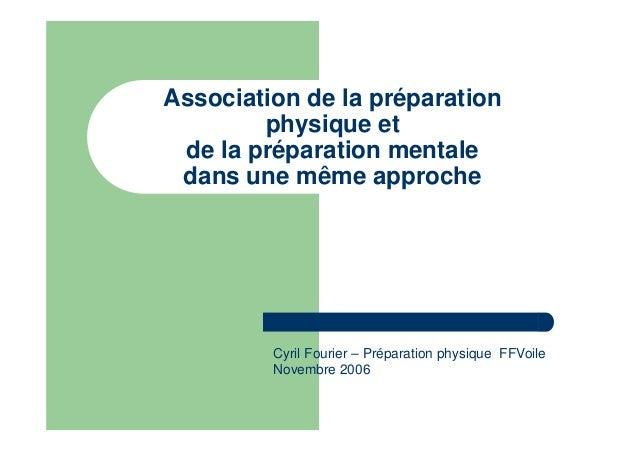 Association de la préparation physique et de la préparation mentale dans une même approche Cyril Fourier – Préparation phy...
