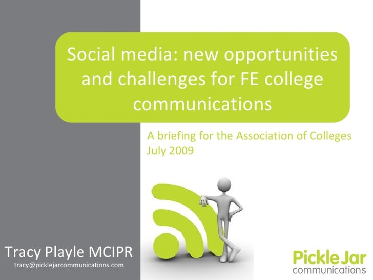 Social media: new opportunities                  and challenges for FE college                         communications     ...