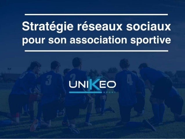 association sportive   comment cr u00e9er votre strat u00e9gie r u00e9seaux sociaux
