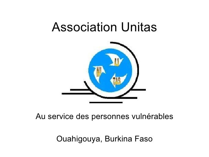 Association Unitas Au service des personnes vulnérables Ouahigouya, Burkina Faso