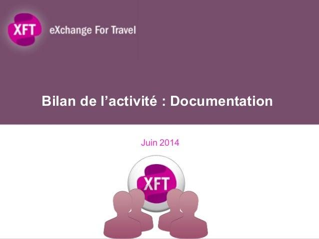 Bilan de l'activité : Documentation Juin 2014
