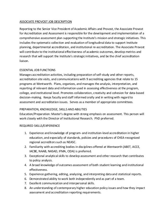 ASSOCIATE PROVOST JOB DESCRIPTIONReporting to the Senior Vice President of Academic Affairs and Provost, the Associate Pro...