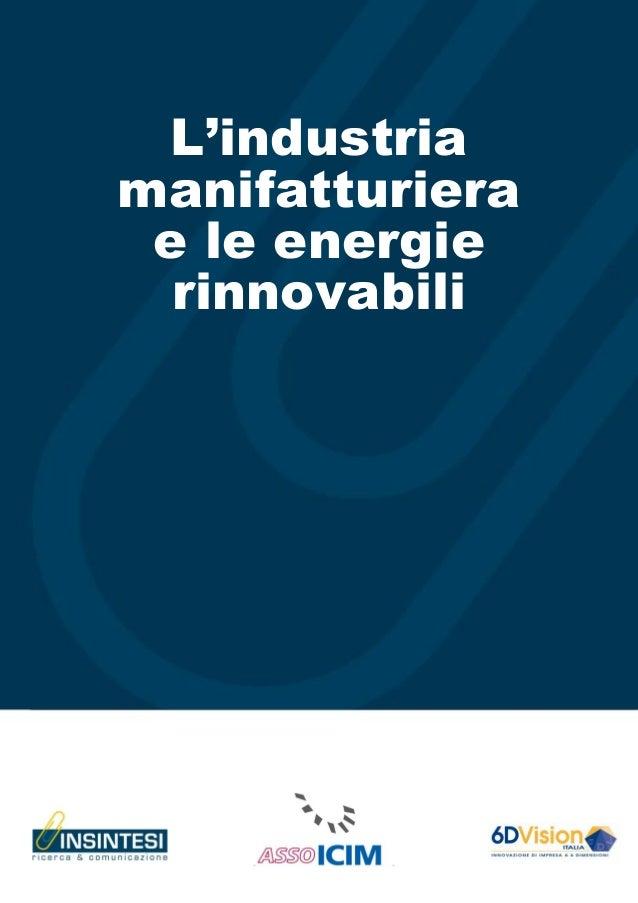 L'industriamanifatturiera e le energie  rinnovabili