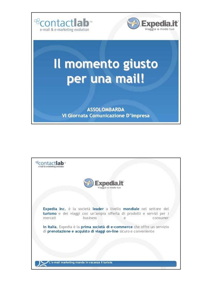 Il momento giusto          per una mail!                               ASSOLOMBARDA    L'e-mail marketing manda in Comunic...