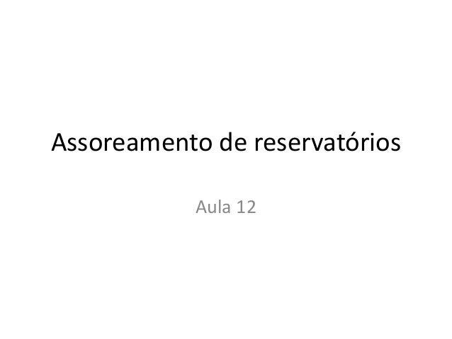 Assoreamento de reservatórios Aula 12