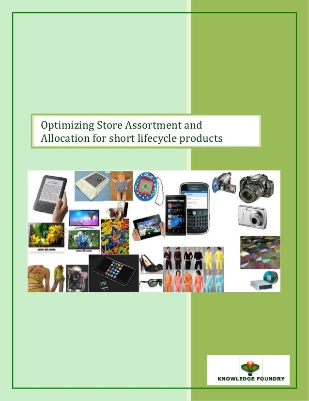 Optimizing Store Assortment and Allocation for short lifecycle products