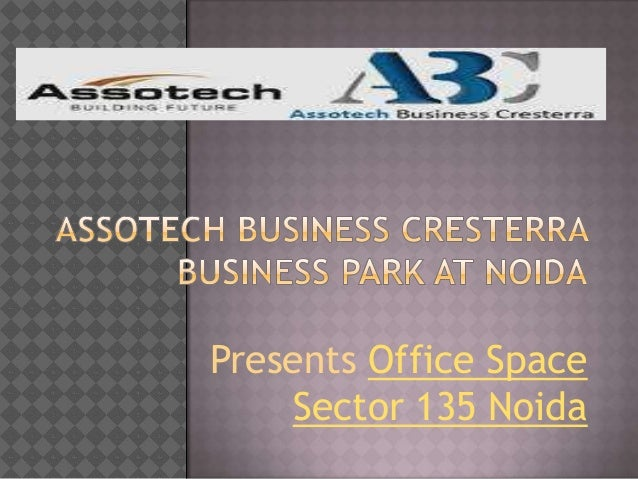Presents Office Space    Sector 135 Noida