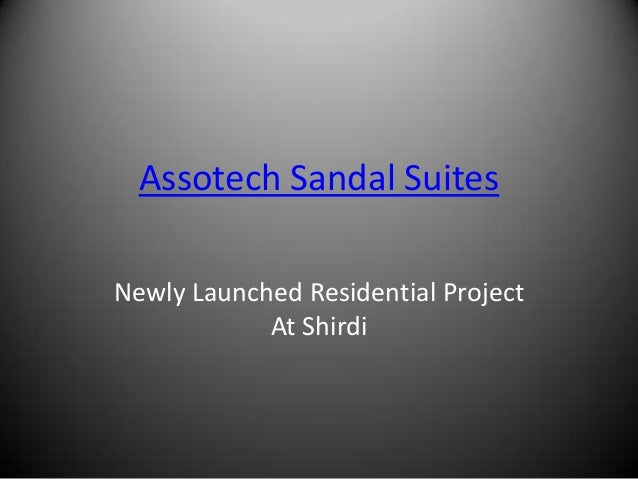 Assotech Sandal SuitesNewly Launched Residential Project            At Shirdi
