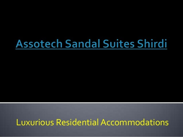 Luxurious Residential Accommodations