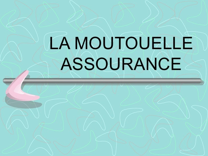 LA MOUTOUELLE ASSOURANCE
