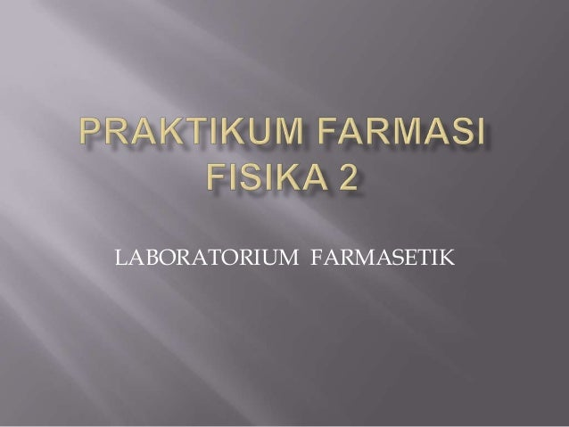 LABORATORIUM FARMASETIK