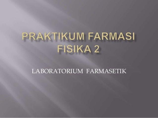 LABORATORIUM FARMASETIK