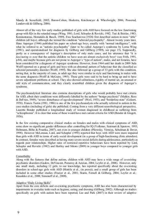 9 Mandy & Scourfield, 2005; Baron-Cohen, Hoekstra, Knickmeyer & Wheelwright, 2006; Posserud, Lundervold & Gillberg, 2006)....
