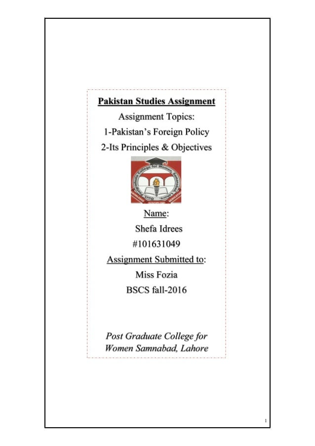 Pakistan Foreign Policy   Its objectives and Principles