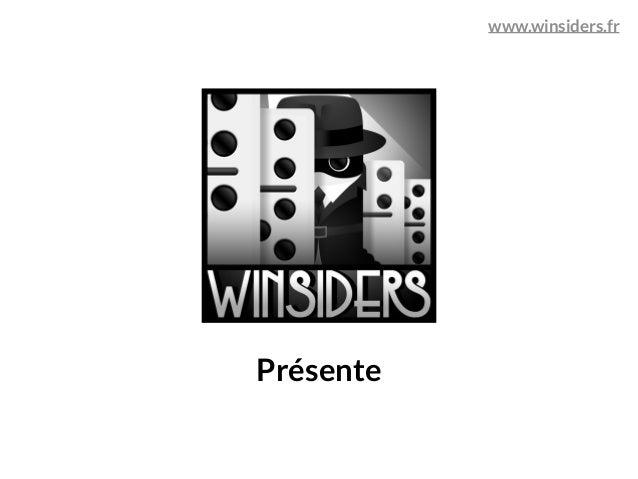 Présente www.winsiders.fr