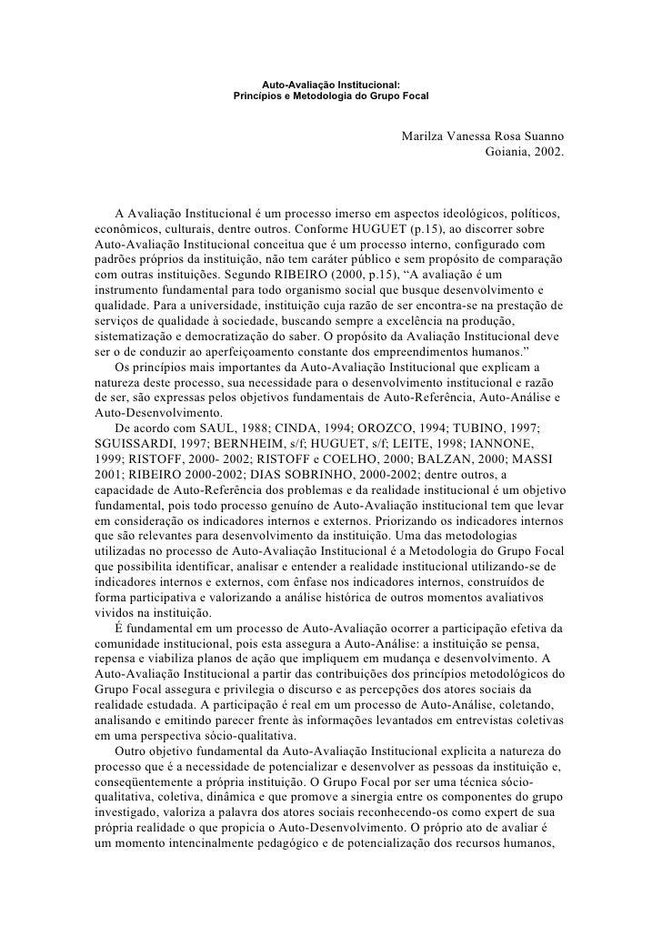 Auto-Avaliação Institucional:                           Princípios e Metodologia do Grupo Focal                           ...