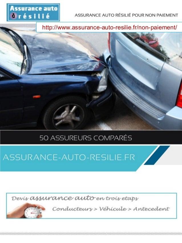 http://www.assurance-auto-resilie.fr/non-paiement/