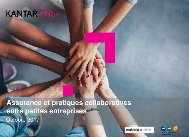 Assurance et pratiques collaboratives entre petites entreprises Octobre 2017