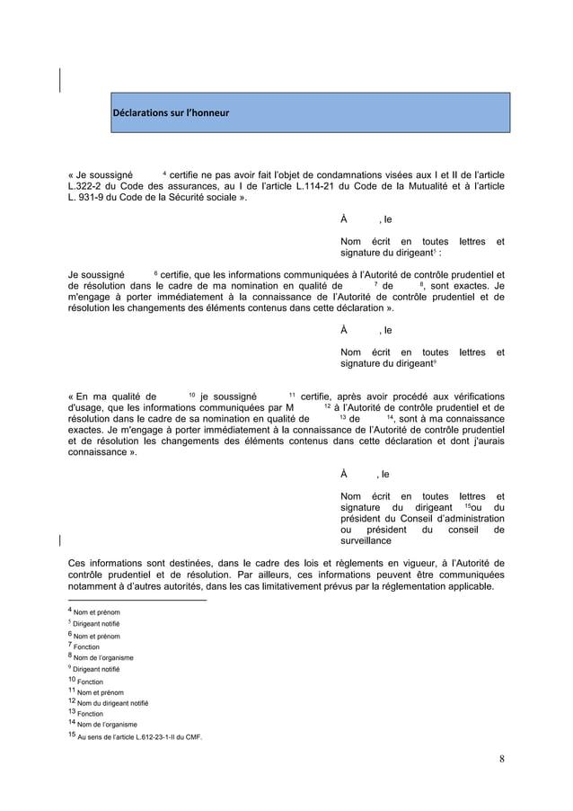8 Déclarations sur l'honneur « Je soussigné 4 certifie ne pas avoir fait l'objet de condamnations visées aux I et II de l'...