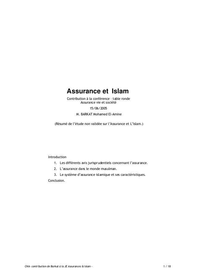 CNA- contribution de Barkat à la JE Assurances & Islam - 2 / 18 INTRODUCTION L'assurance est une activité importante dans ...