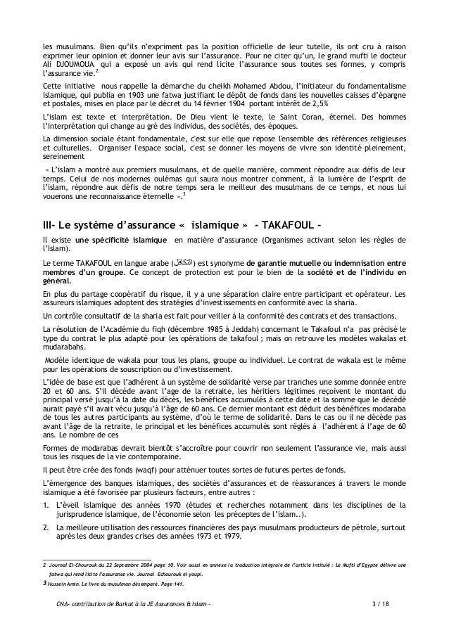 CNA- contribution de Barkat à la JE Assurances & Islam - 4 / 18 La guerre des six (06) jours (juin1967) avait en effet mar...