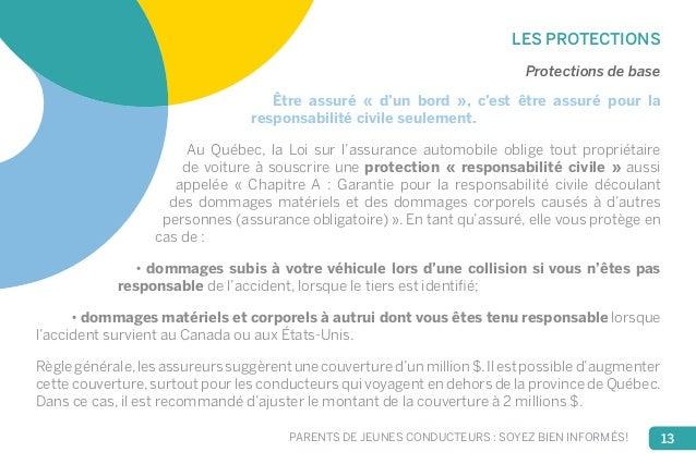 LES PROTECTIONS  Protections de base  Être assuré « d'un bord », c'est être assuré pour la  responsabilité civile seulemen...