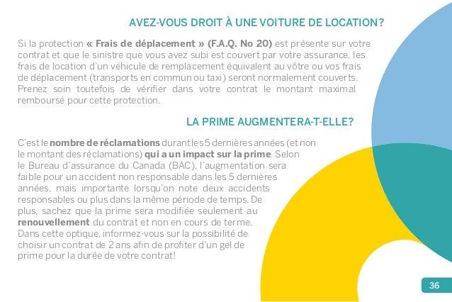 36  AVEZ-VOUS DROIT À UNE VOITURE DE LOCATION?  Si la protection « Frais de déplacement » (F.A.Q. No 20) est présente sur ...