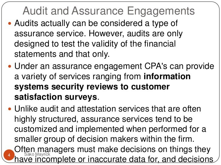 auditing attestation assurance What is the exact difference between external or attestation function this is usually provided by accounting or auditing firms assurance provides.