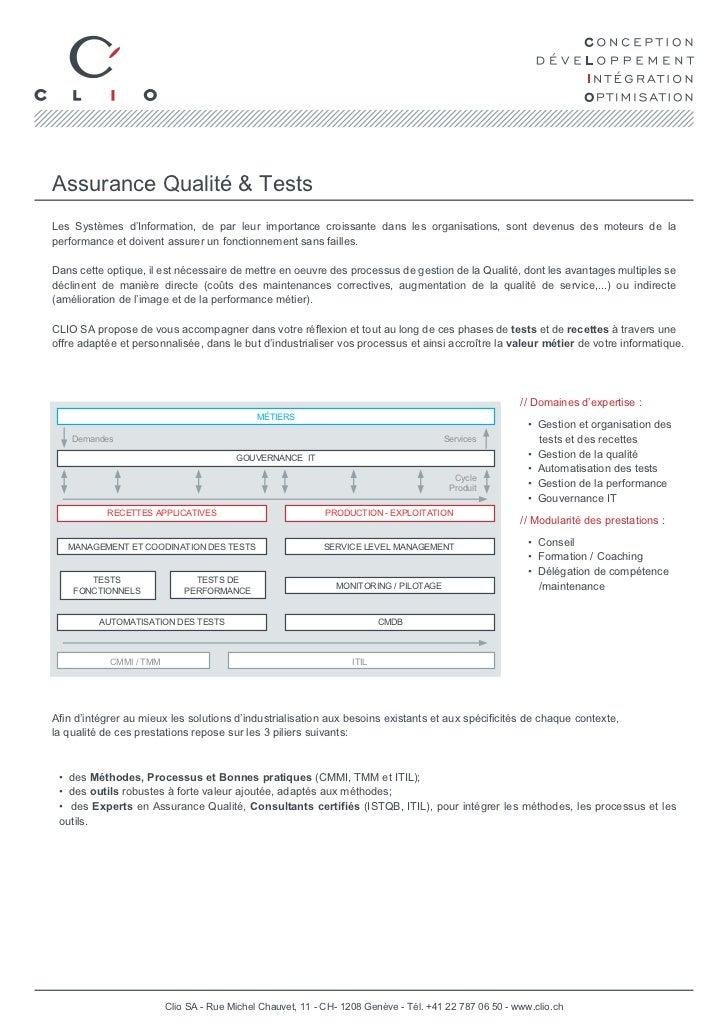 Assurance Qualité & TestsLes Systèmes d'Information, de par leur importance croissante dans les organisations, sont devenu...