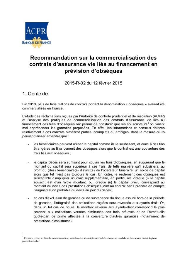 Recommandation sur la commercialisation des contrats d'assurance vie liés au financement en prévision d'obsèques 2015-R-02...