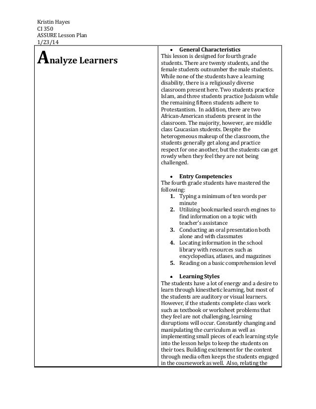Kristin Hayes CI 350 ASSURE Lesson Plan 1/23/14  Analyze Learners  General Characteristics This lesson is designed for fou...
