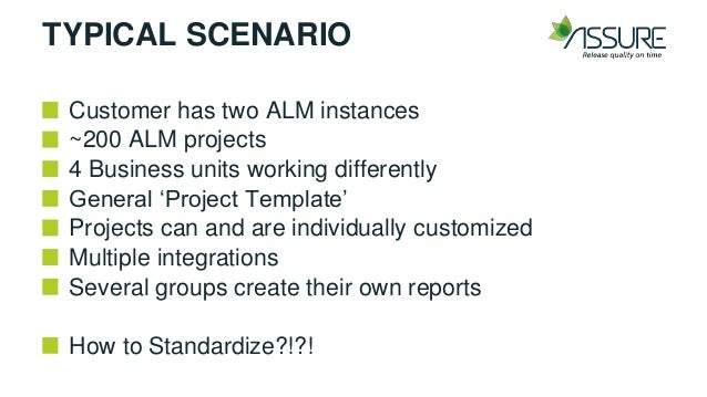 assure complete standardization for hp alm