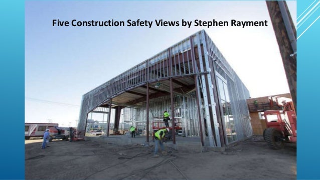 Five Construction Safety Views by Stephen Rayment