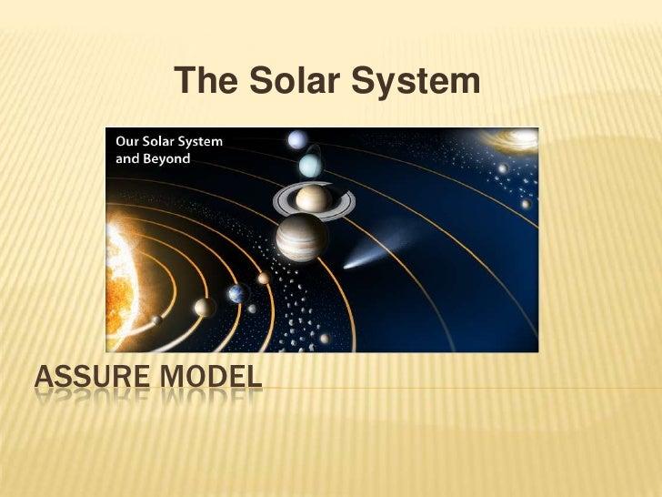 Assure Model<br />The Solar System<br />