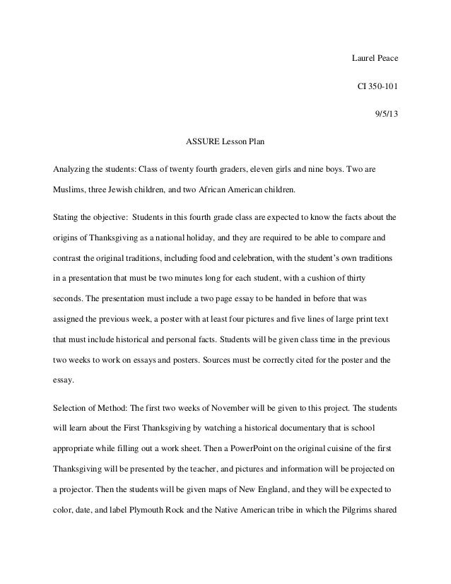 Laurel Peace CI 350-101 9/5/13 ASSURE Lesson Plan Analyzing the students: Class of twenty fourth graders, eleven girls and...