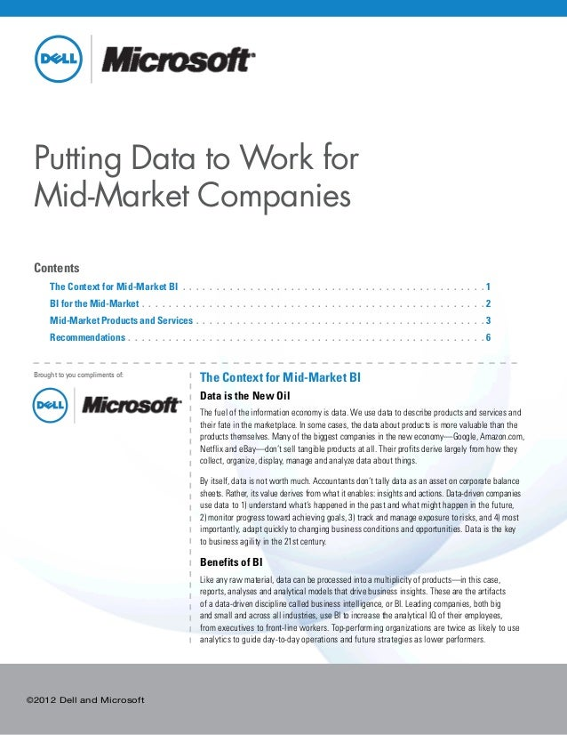 ©2012 Dell and Microsoft Putting Data to Work for Mid-Market Companies Contents 	 The Context for Mid-Market BI . .  .  . ...
