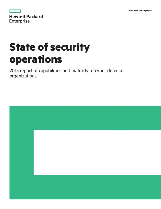 Hewlett-Packard Enterprise- State of Security Operations 2015