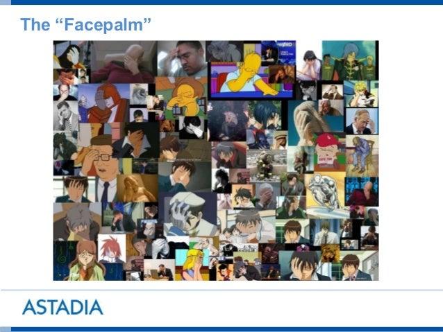 "The ""Facepalm"""