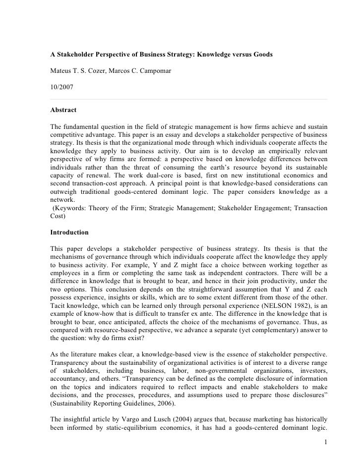 A Stakeholder Perspective of Business Strategy: Knowledge versus Goods  Mateus T. S. Cozer, Marcos C. Campomar  10/2007   ...