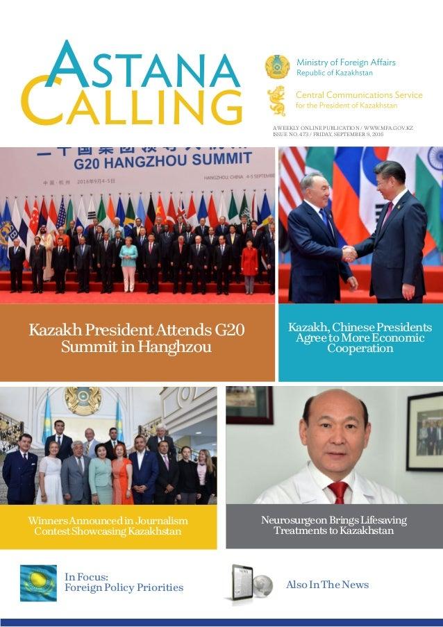 A WEEKLY ONLINE PUBLICATION / WWW.MFA.GOV.KZ ISSUE NO. 473 / FRIDAY, SEPTEMBER 9, 2016 KazakhPresidentAttendsG20 SummitinH...