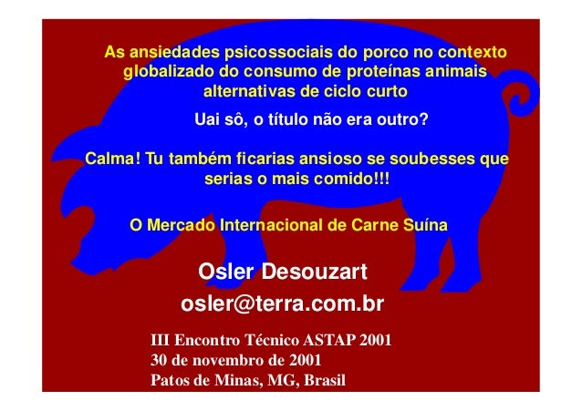 As ansiedades psicossociais do porco no contexto globalizado do consumo de proteínas animais alternativas de ciclo curto O...