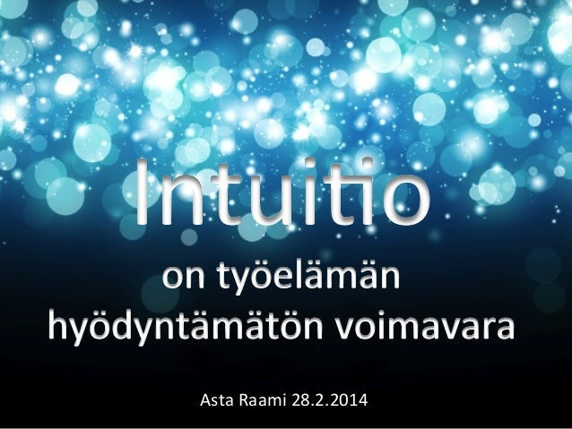 Asta  Raami  28.2.2014