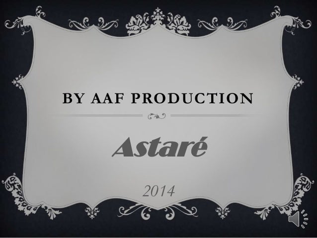 BY AAF PRODUCTION Astaré 2014