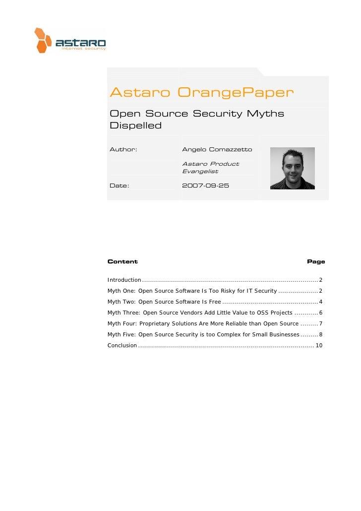 Astaro OrangePaper  Open Source Security Myths  Dispelled   Author:                           Angelo Comazzetto           ...