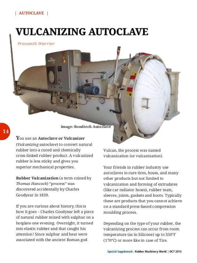   AUTOCLAVE   Special Supplement - Rubber Machinery World OCT 2015  Of all safety-related concerns, the most critical are ...