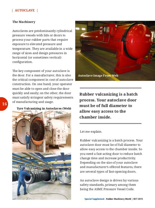 20   AUTOCLAVE   Special Supplement - Rubber Machinery World OCT 2015  The jacketed autoclaves has a double wall. Steam is...