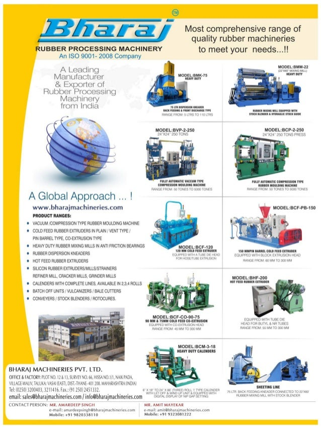 This edition features two key machinery used in the rubber industry viz. Autoclave and Compression Moulding. Autoclave is ...